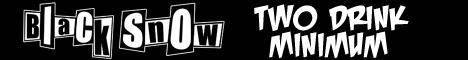 Black Snow: Two Drink Minimum webcomic banner