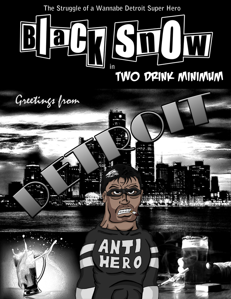 The cover for Black Snow: Two Drink Minimum