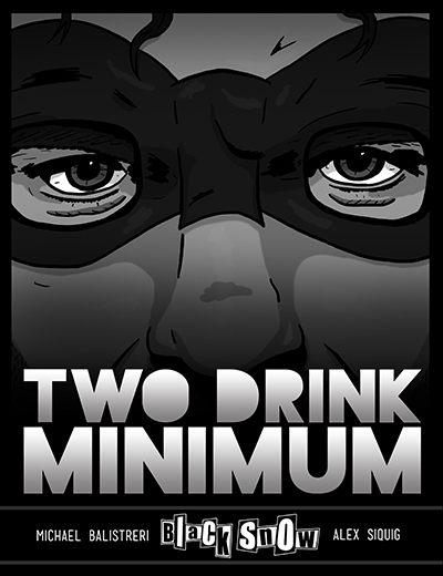 Buy Black Snow: Two Drink Minimum