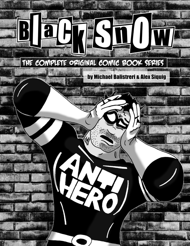 Black Snow: The Complete Original Comic Book Series