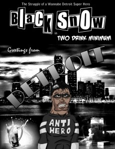 Black Snow: Two Drink Minimum