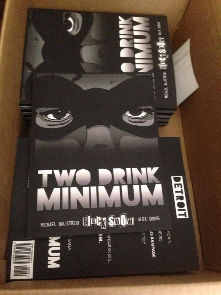 Black Snow - Two Drink Minimum first edition