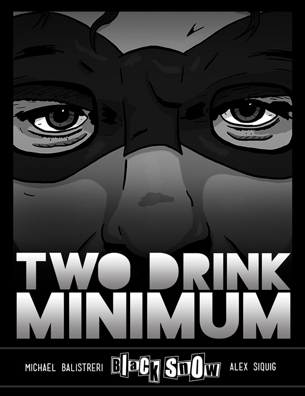 Black Snow: Two Drink Minimum cover