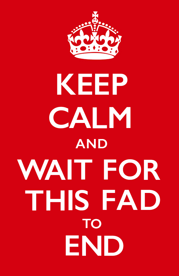 Keep Calm Fad