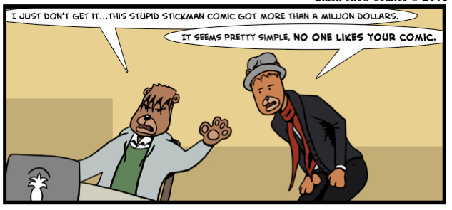 no one likes your comic