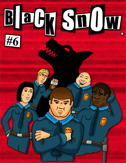 Black Snow Issue 6