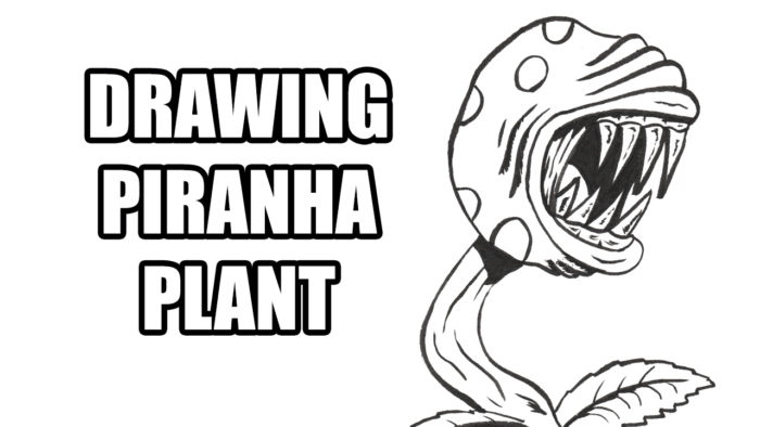 Drawing Piranha Plant