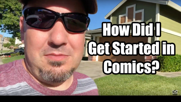 How Did I Get Started in Comics?