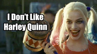 I Don't Like Harley Quinn - Unpopular Opinion
