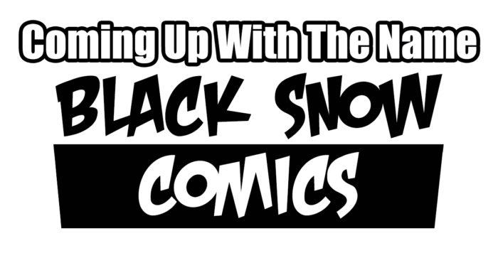 Where did the name Black Snow come from?